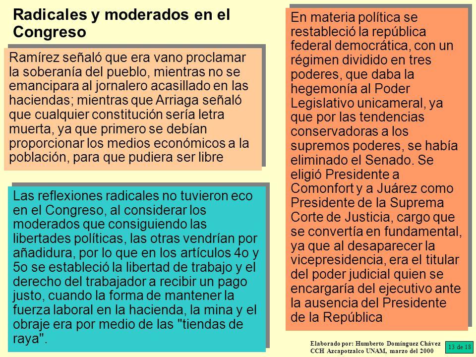 En materia política se restableció la república federal democrática, con un régimen dividido en tres poderes, que daba la hegemonía al Poder Legislati