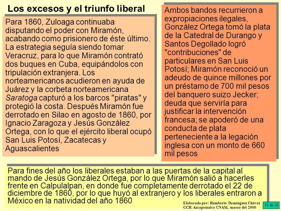 Para fines del año los liberales estaban a las puertas de la capital al mando de Jesús González Ortega, por lo que Miramón salió a hacerles frente en