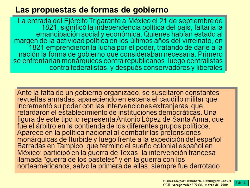 El caudillo por excelencia de México, durante las primeras décadas de vida independiente, fue Santa Anna.