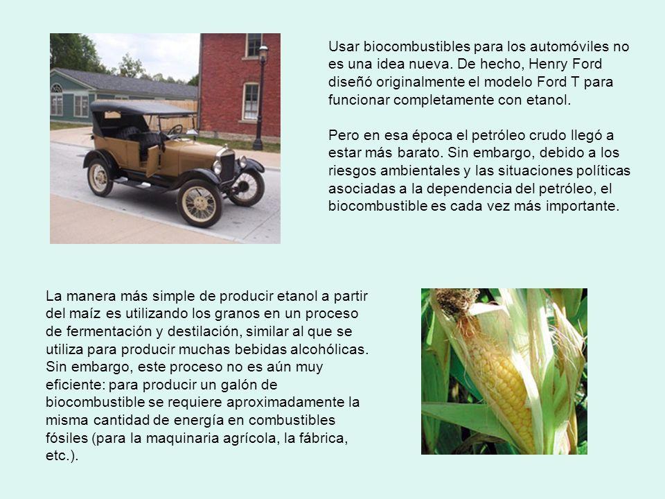 Usar biocombustibles para los automóviles no es una idea nueva. De hecho, Henry Ford diseñó originalmente el modelo Ford T para funcionar completament