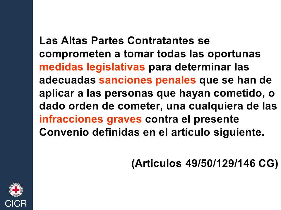 Las Altas Partes Contratantes se comprometen a tomar todas las oportunas medidas legislativas para determinar las adecuadas sanciones penales que se h