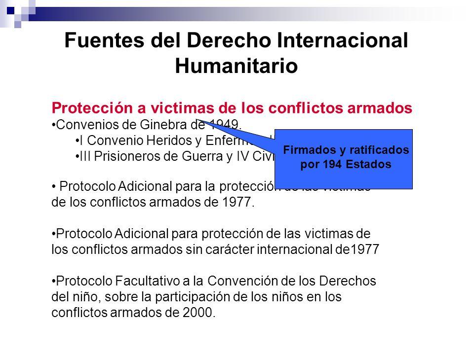 Fuentes del Derecho Internacional Humanitario Protección a victimas de los conflictos armados Convenios de Ginebra de 1949. I Convenio Heridos y Enfer