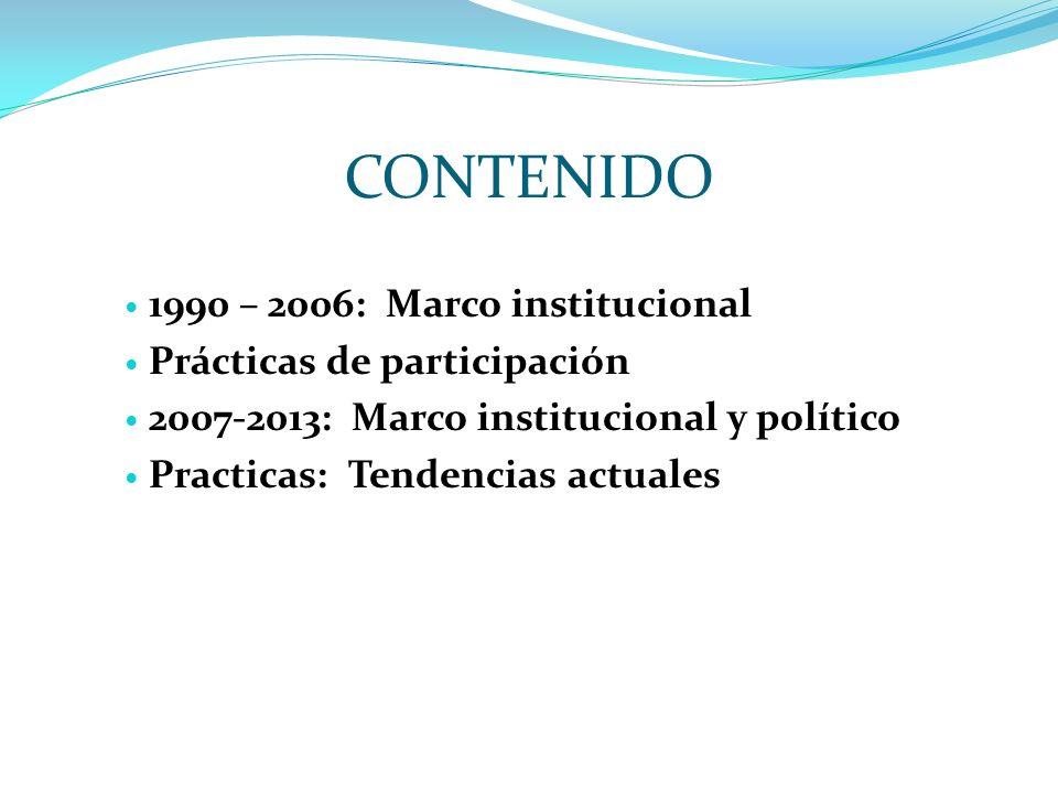 Contexto ( 1990 - 2006 ) Reformas neoliberales: debilitamiento del Estado Crisis del sistema político Constituyente del 98: intento de equilibrio entre reformas neoliberales y reconocimiento de derechos Descentralización Apertura a derechos colectivos