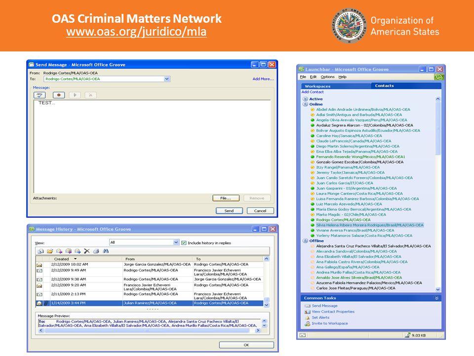 OAS Criminal Matters Network www.oas.org/juridico/mla