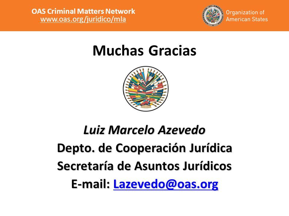 Muchas Gracias Luiz Marcelo Azevedo Depto.