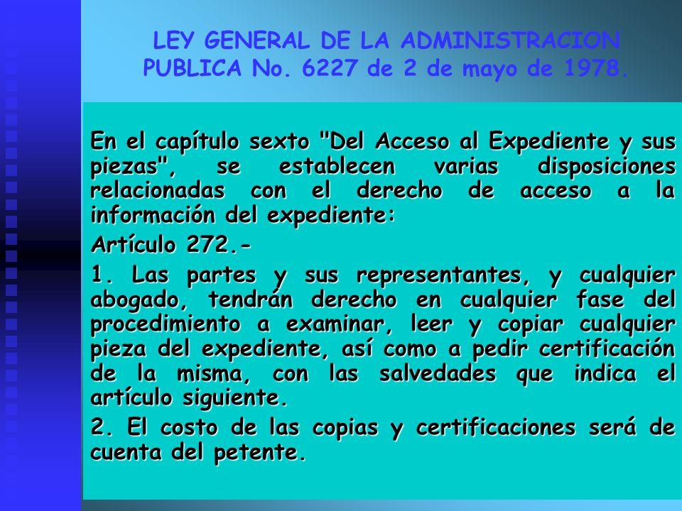 LEY GENERAL DE LA ADMINISTRACION PUBLICA No. 6227 de 2 de mayo de 1978. En el capítulo sexto