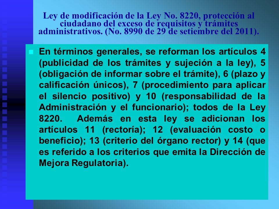 Ley de modificación de la Ley No. 8220, protección al ciudadano del exceso de requisitos y trámites administrativos. (No. 8990 de 29 de setiembre del
