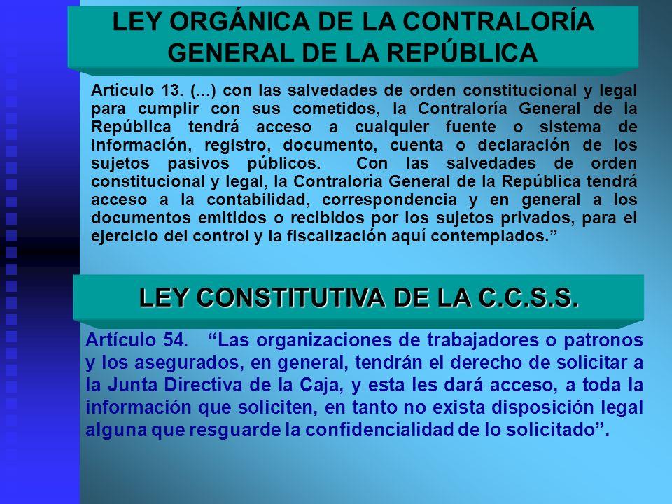 Artículo 13. (...) con las salvedades de orden constitucional y legal para cumplir con sus cometidos, la Contraloría General de la República tendrá ac
