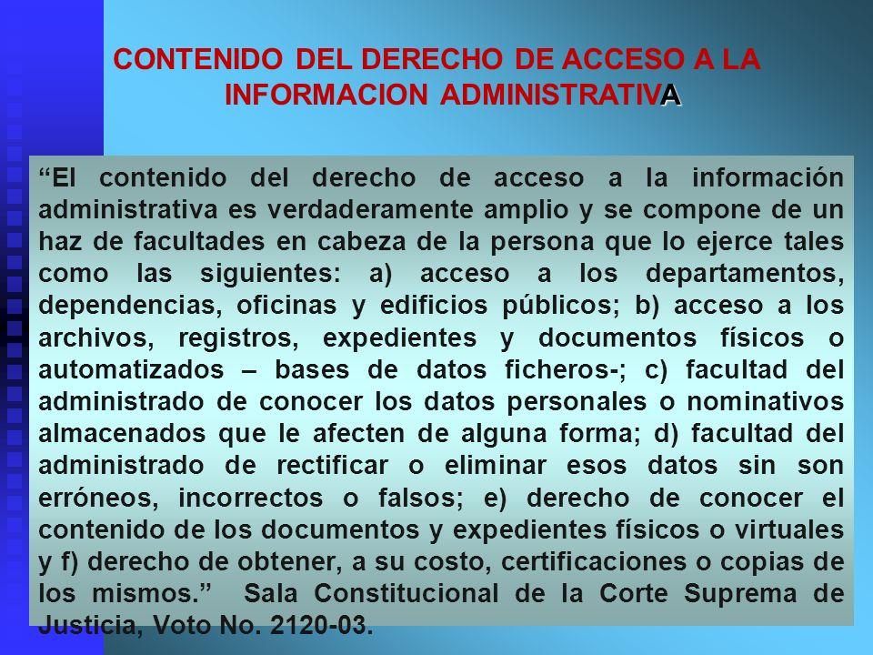 El contenido del derecho de acceso a la información administrativa es verdaderamente amplio y se compone de un haz de facultades en cabeza de la perso