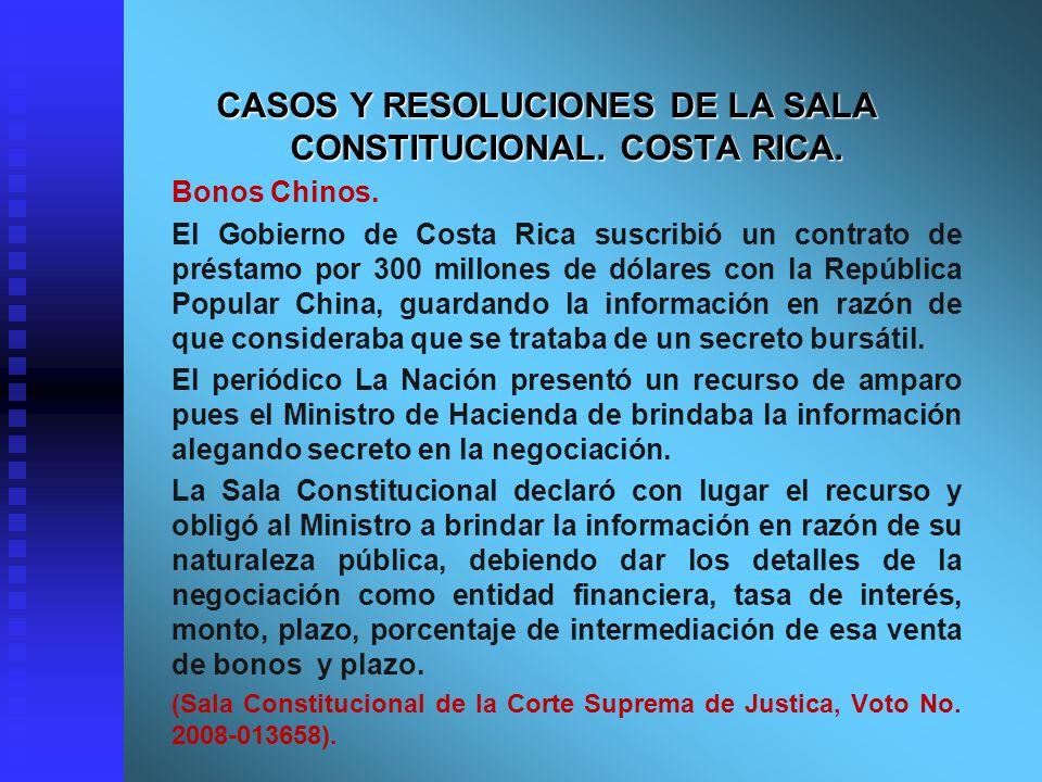 CASOS Y RESOLUCIONES DE LA SALA CONSTITUCIONAL. COSTA RICA. Bonos Chinos. El Gobierno de Costa Rica suscribió un contrato de préstamo por 300 millones