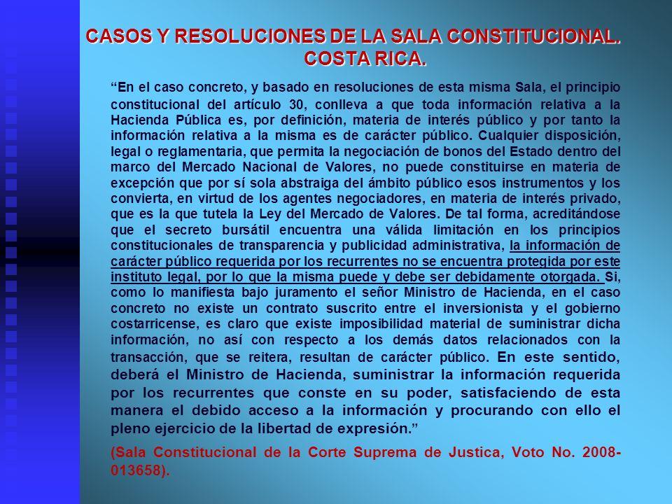 CASOS Y RESOLUCIONES DE LA SALA CONSTITUCIONAL. COSTA RICA. En el caso concreto, y basado en resoluciones de esta misma Sala, el principio constitucio