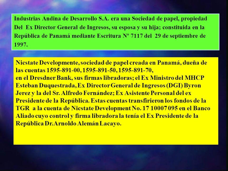Industrias Andina de Desarrollo S.A. era una Sociedad de papel, propiedad Del Ex Director General de Ingresos, su esposa y su hija; constituida en la