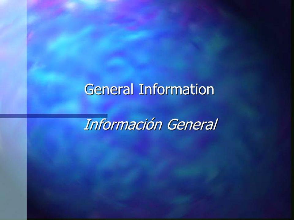 General Information Información General