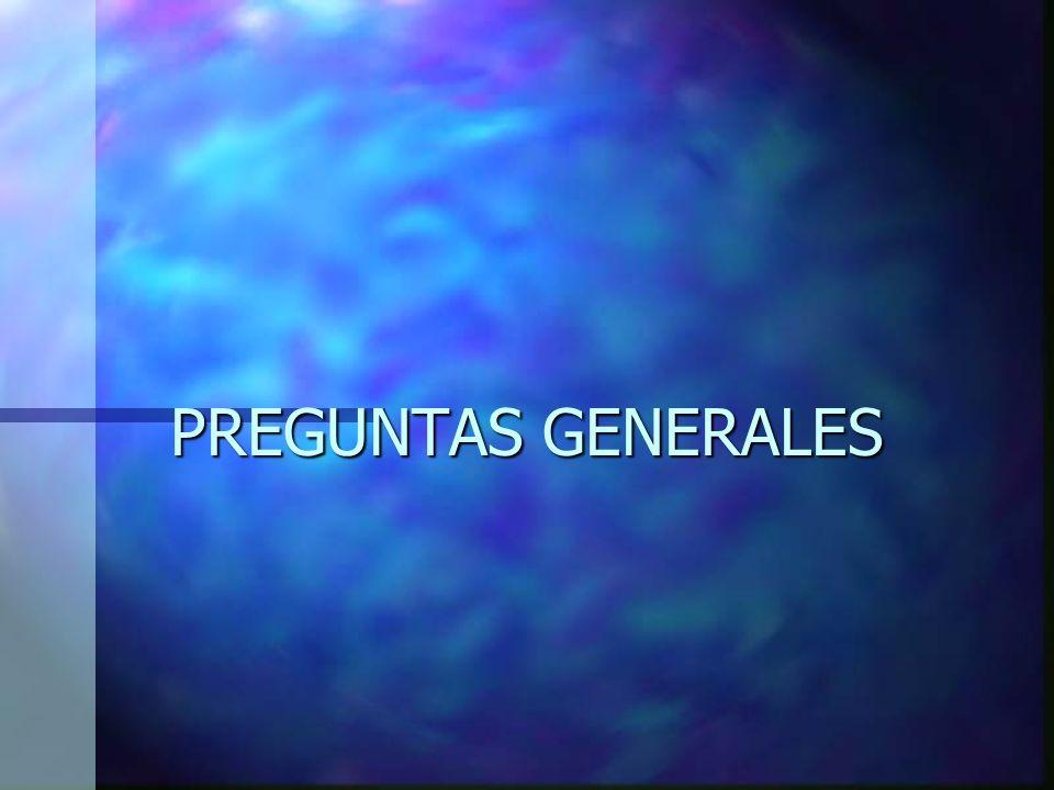 PREGUNTAS GENERALES