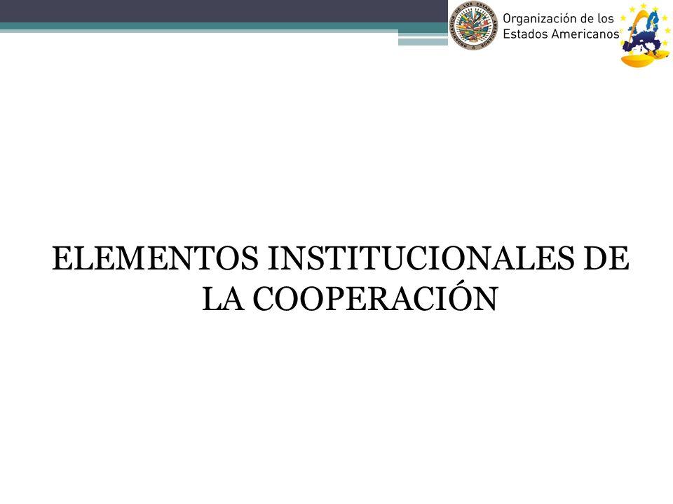 ELEMENTOS INSTITUCIONALES DE LA COOPERACIÓN