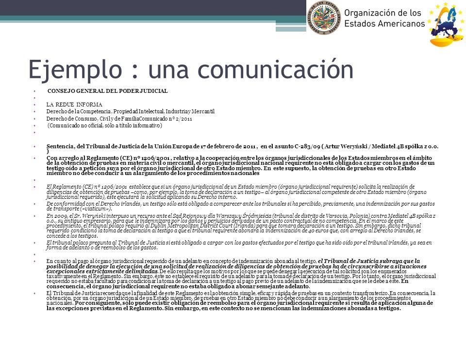 Ejemplo : una comunicación CONSEJO GENERAL DEL PODER JUDICIAL LA REDUE INFORMA Derecho de la Competencia, Propiedad Intelectual, Industria y Mercantil