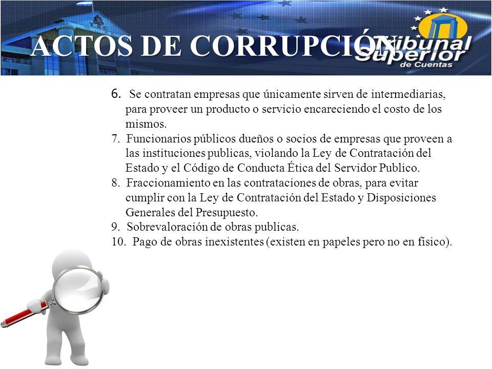 ACTOS DE CORRUPCIÓN 2. En la Ley de Contratación del Estado en lo que concierne a los decretos de emergencia, no delimita el tiempo que puede durar un