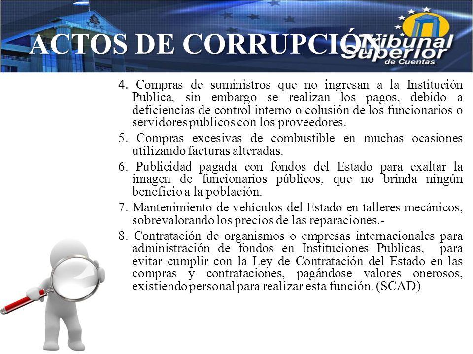 ACTOS DE CORRUPCIÓN Irregularidades en los procesos de compra de suministros o adquisición de servicios: 1.Compra de medicamentos de forma directa amp