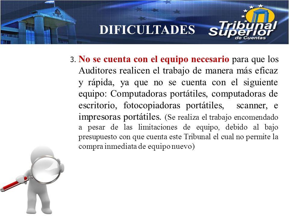 DIFICULTADES 2. Cuando se realizan las auditorías y se identifican irregularidades algunos funcionarios o empleados ya no se encuentran en funciones s