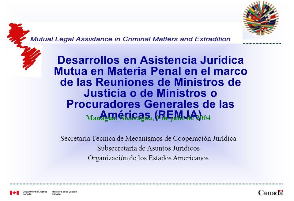 Esquema de la presentación: Las REMJAs y la Asistencia Jurídica en Materia Penal en el Hemisferio La Red de Intercambio de Información Jurídica: Desarrollo y expansión del Proyecto El Proyecto Piloto de Correo Electrónico Seguro