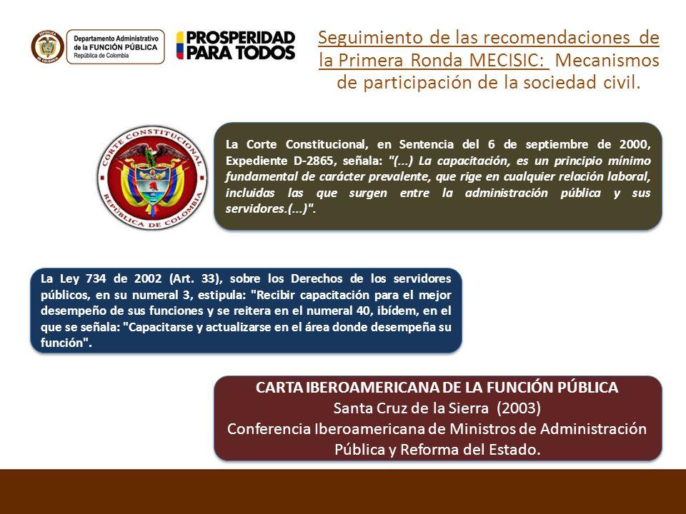 Seguimiento de las recomendaciones de la Primera Ronda MECISIC: Mecanismos de participación de la sociedad civil. La Corte Constitucional, en Sentenci