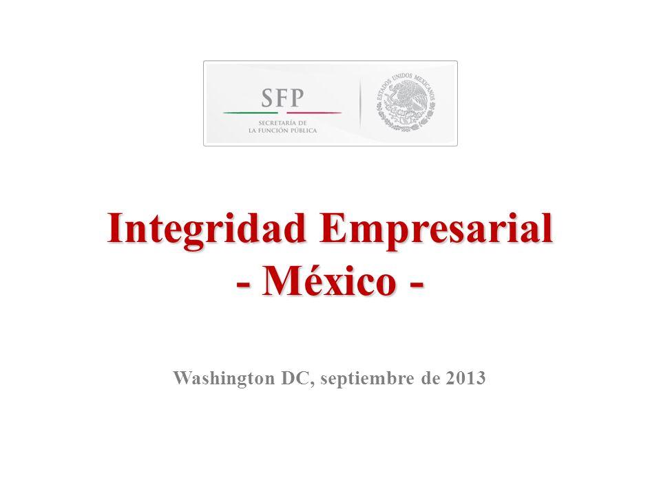 Integridad Empresarial - México - Washington DC, septiembre de 2013