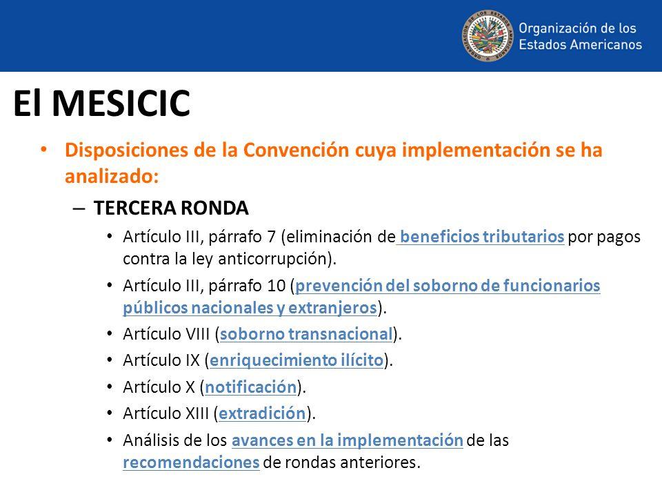 Disposiciones de la Convención cuya implementación se ha analizado: – TERCERA RONDA Artículo III, párrafo 7 (eliminación de beneficios tributarios por