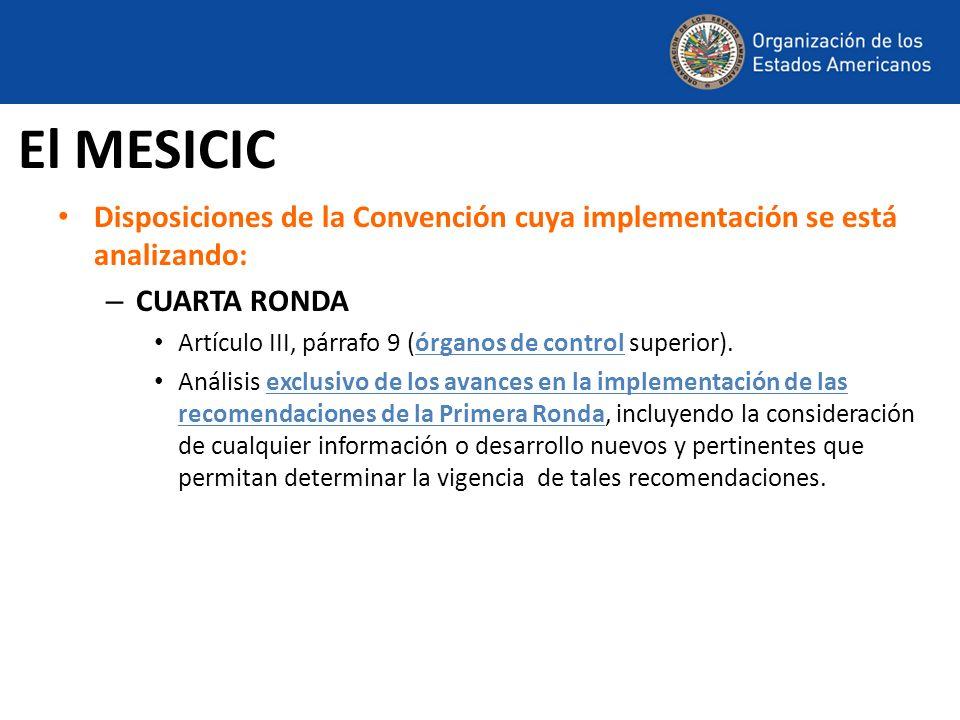 Disposiciones de la Convención cuya implementación se está analizando: – CUARTA RONDA Artículo III, párrafo 9 (órganos de control superior). Análisis