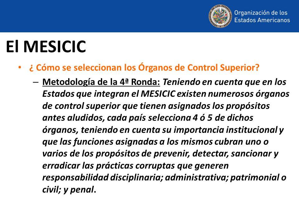¿ Cómo se seleccionan los Órganos de Control Superior? – Metodología de la 4ª Ronda: Teniendo en cuenta que en los Estados que integran el MESICIC exi