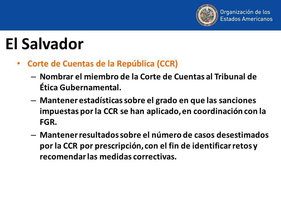 El Salvador Corte de Cuentas de la República (CCR) – Nombrar el miembro de la Corte de Cuentas al Tribunal de Ética Gubernamental. – Mantener estadíst