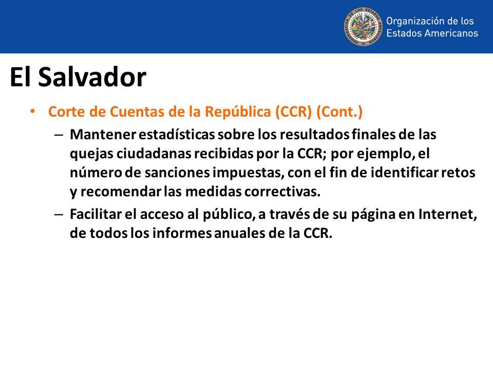 El Salvador Corte de Cuentas de la República (CCR) (Cont.) – Mantener estadísticas sobre los resultados finales de las quejas ciudadanas recibidas por