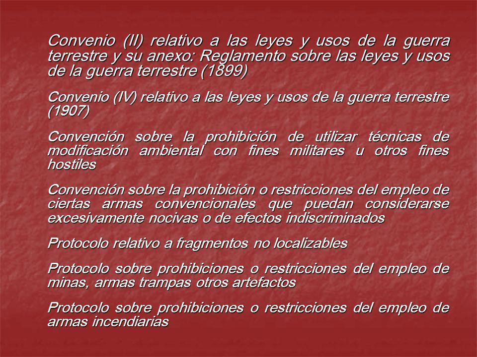 Convenio (II) relativo a las leyes y usos de la guerra terrestre y su anexo: Reglamento sobre las leyes y usos de la guerra terrestre (1899) Convenio