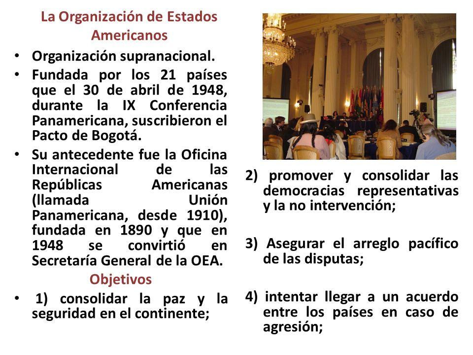 5) buscar la solución de los posibles problemas políticos, jurídicos y económicos; 6) promover, el desarrollo económico, social y cultural; 7) Limitar la adquisición de armas convencionales.