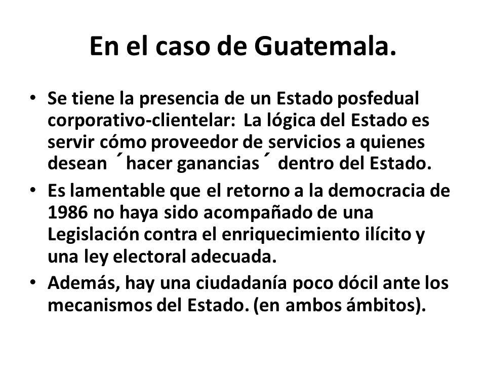 En el caso de Guatemala.