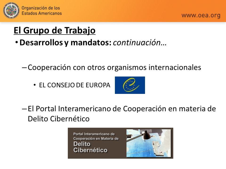 Desarrollos y mandatos: continuación… – Cooperación con otros organismos internacionales EL CONSEJO DE EUROPA – El Portal Interamericano de Cooperació