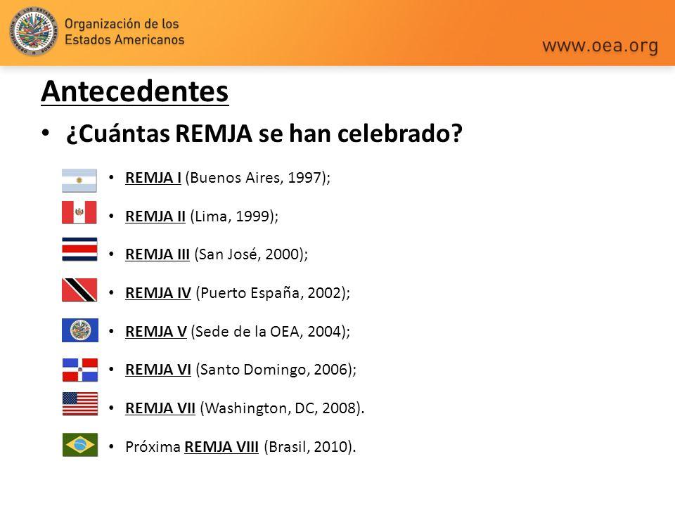 ¿Cuántas REMJA se han celebrado? REMJA I (Buenos Aires, 1997); REMJA II (Lima, 1999); REMJA III (San José, 2000); REMJA IV (Puerto España, 2002); REMJ