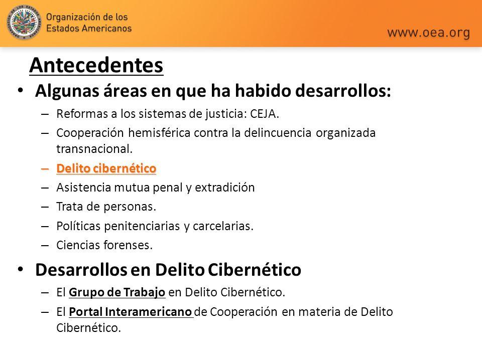 Algunas áreas en que ha habido desarrollos: – Reformas a los sistemas de justicia: CEJA. – Cooperación hemisférica contra la delincuencia organizada t