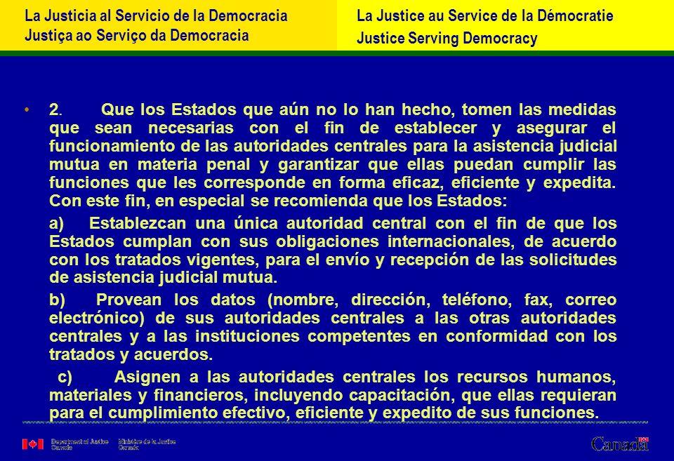 La Justicia al Servicio de la Democracia Justiça ao Serviço da Democracia La Justice au Service de la Démocratie Justice Serving Democracy 2.
