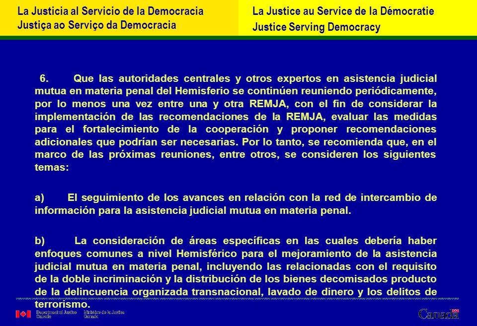 La Justicia al Servicio de la Democracia Justiça ao Serviço da Democracia La Justice au Service de la Démocratie Justice Serving Democracy 6.