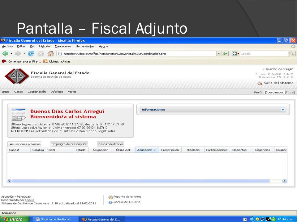Pantalla – Fiscal Adjunto
