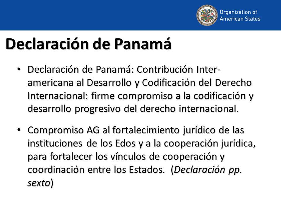 Declaración de Panamá Declaración de Panamá: Contribución Inter- americana al Desarrollo y Codificación del Derecho Internacional: firme compromiso a