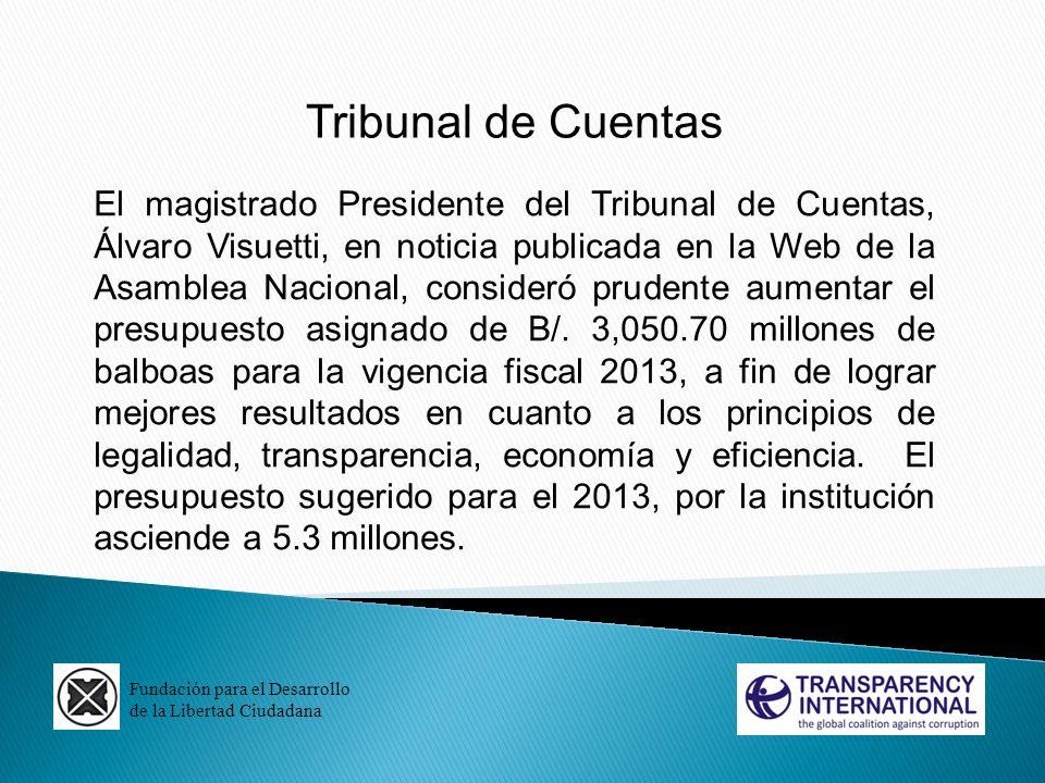 Fundación para el Desarrollo de la Libertad Ciudadana Tribunal de Cuentas El magistrado Presidente del Tribunal de Cuentas, Álvaro Visuetti, en notici