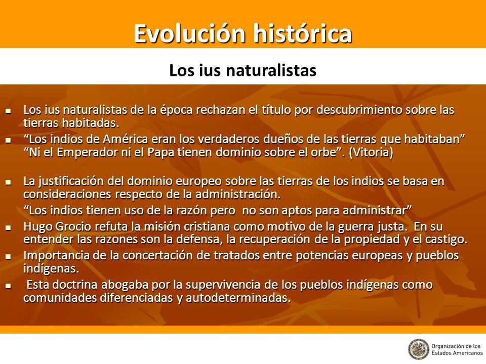 Los ius naturalistas de la época rechazan el título por descubrimiento sobre las tierras habitadas. Los ius naturalistas de la época rechazan el títul