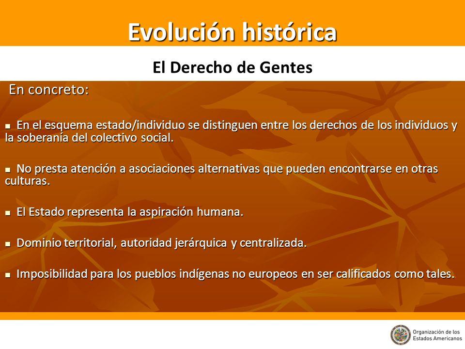 Exclusión de los pueblos indígenas como sujetos de derecho internacional.