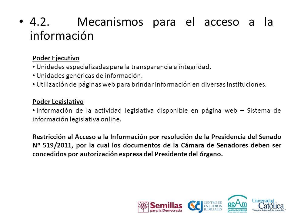 4.2.Mecanismos para el acceso a la información Poder Judicial.