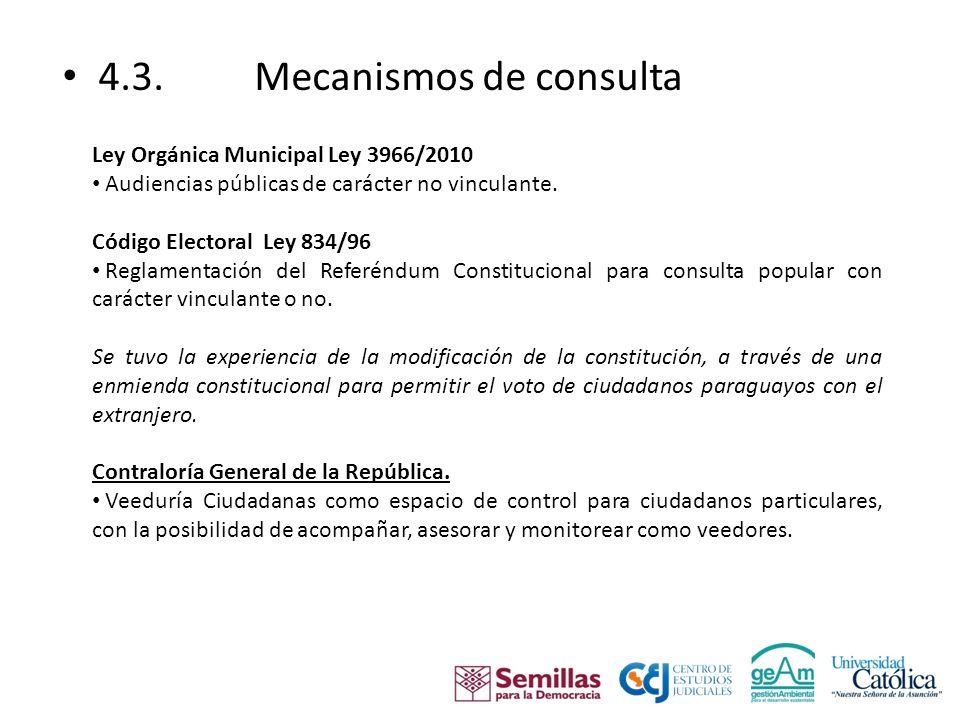 4.3.Mecanismos de consulta Poder Ejecutivo Mesas de consulta en diversas instituciones.