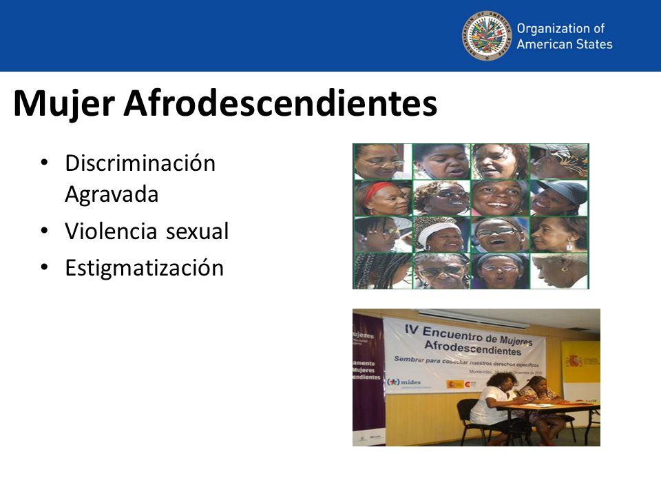 Mujer Afrodescendientes Discriminación Agravada Violencia sexual Estigmatización