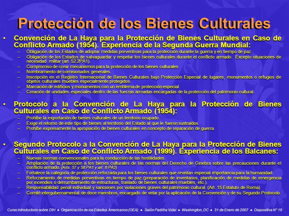 Curso Introductorio sobre DIH Organización de los Estados Americanos (OEA) Salón Padilha Vidal Washington, DC 31 de Enero de 2007 Diapositiva N° 18 Pr
