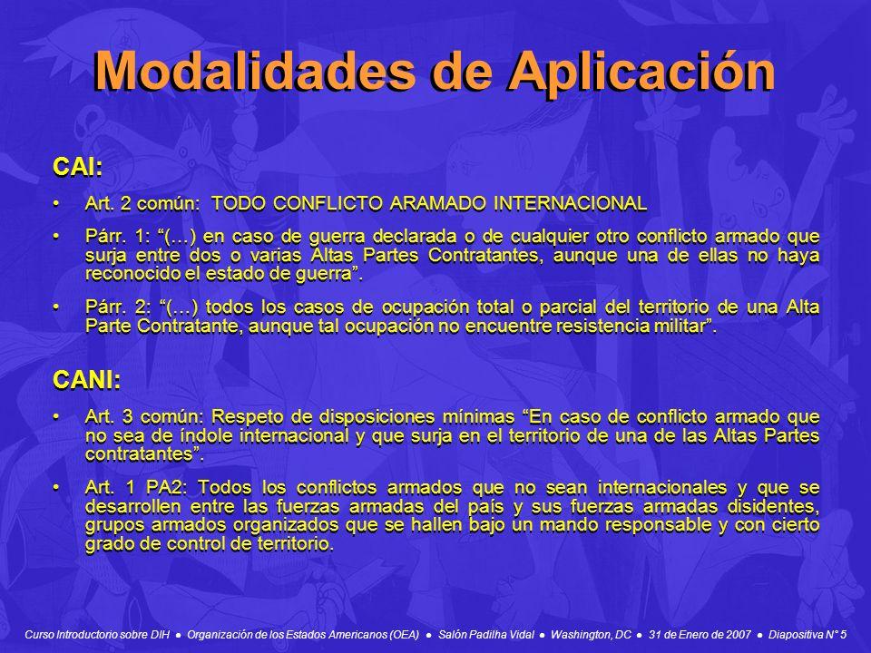 Curso Introductorio sobre DIH Organización de los Estados Americanos (OEA) Salón Padilha Vidal Washington, DC 31 de Enero de 2007 Diapositiva N° 5 Mod