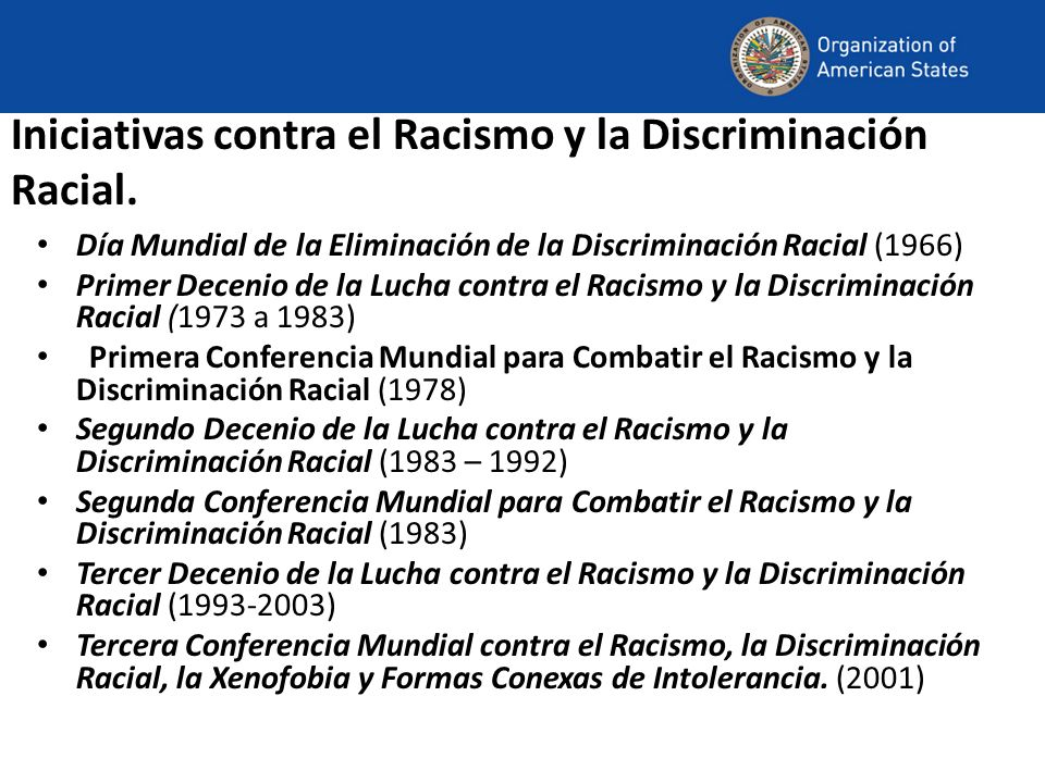 Iniciativas contra el Racismo y la Discriminación Racial.